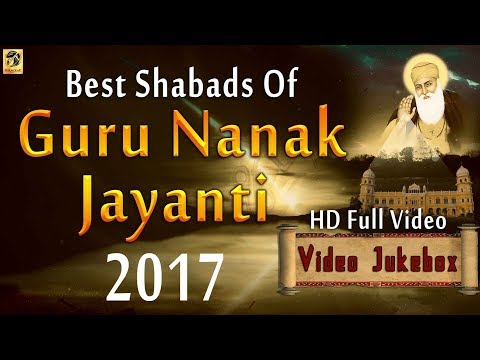 Sri Guru Nanak Dev Jayanti 2017   Shabad  Gurbani   Non Stop Kirtan   Special Shabads