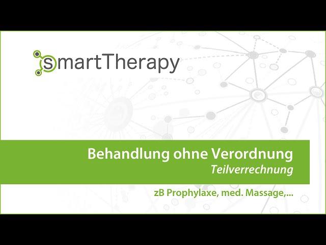 smartTherapy: Ablauf Einzelbehandlungen Prophylaxe