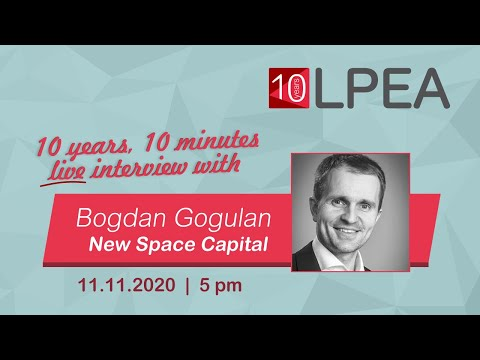 10 Years 10 Minutes with Bogdan Gogulan from NewSpace Capital