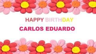 CarlosEduardo   Birthday Postcards & Postales - Happy Birthday
