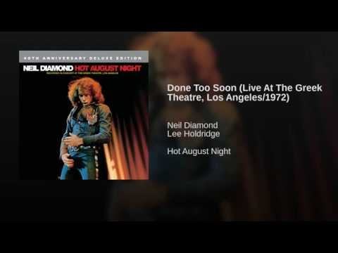 Done Too Soon (Live At The Greek Theatre, Los Angeles/1972)
