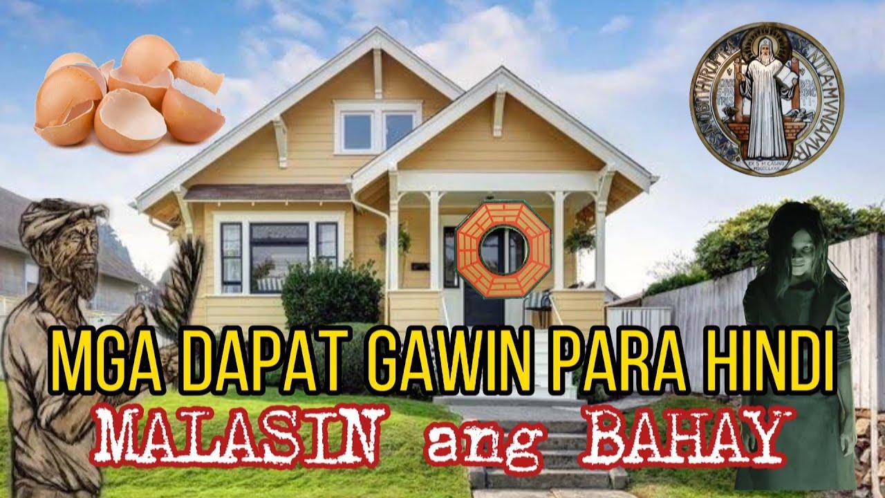 MGA DAPAT GAWIN PARA HINDI MALASIN ANG IYONG BAHAY