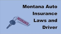 Montana Auto Insurance Laws and Driver Requirements  - 2017 Auto Insurance Laws FAQs