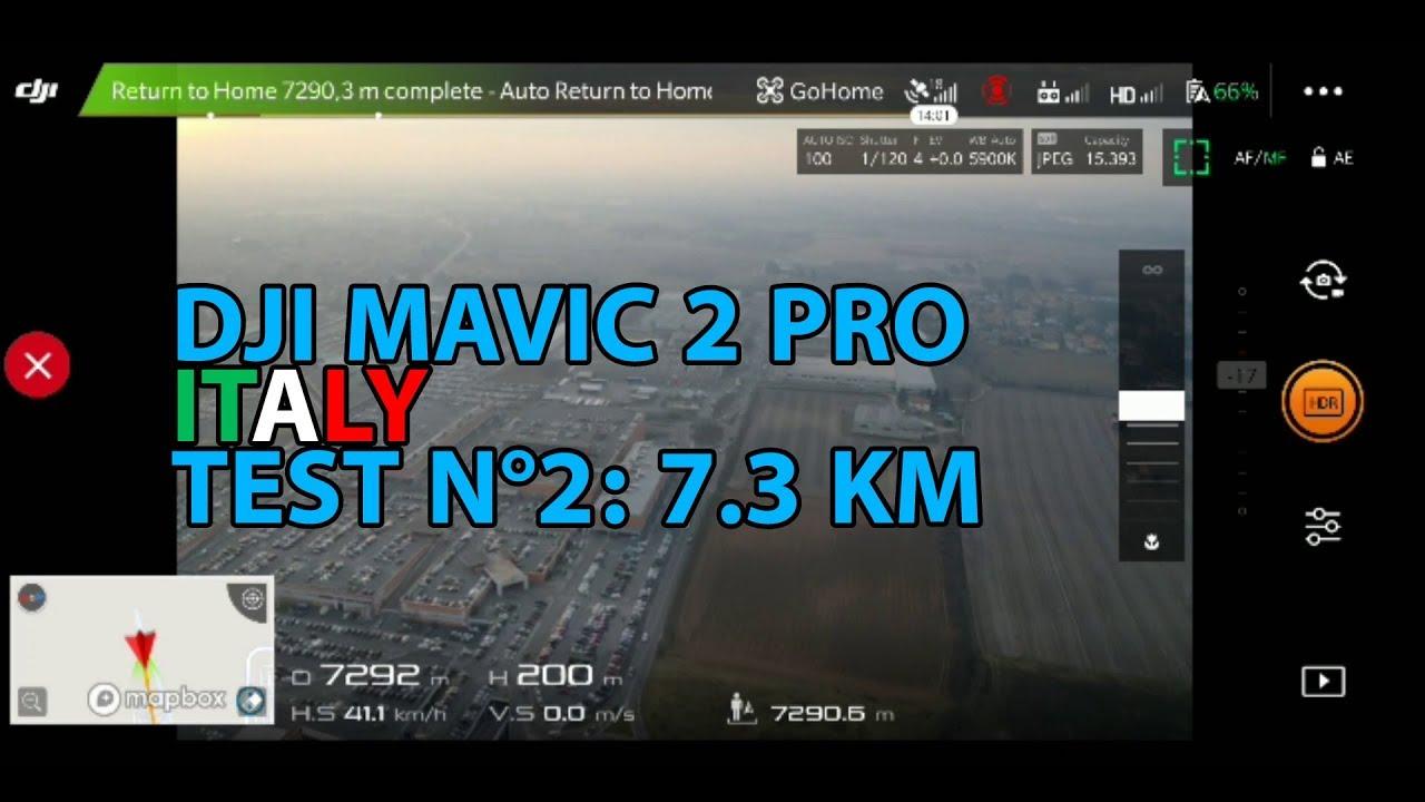 DJI MAVIC 2 PRO LONG RANGE TEST - FCC Mode in ITALY - 7 3 KM (TEST N°2)