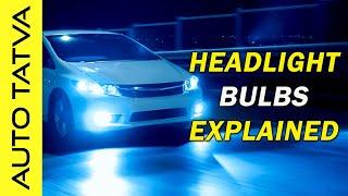 Automotive Headlamp Bulbs Explained   Automotive Bulb Types & Classification   Hindi