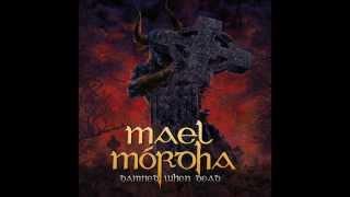 Mael Mordha - A Dirge + Damned When Dead (HQ) (LYRICS)