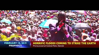 PROPHECY OF HORRIFIC FLOODS COMING TO STRIKE THE EARTH - PROPHET DR. OWUOR