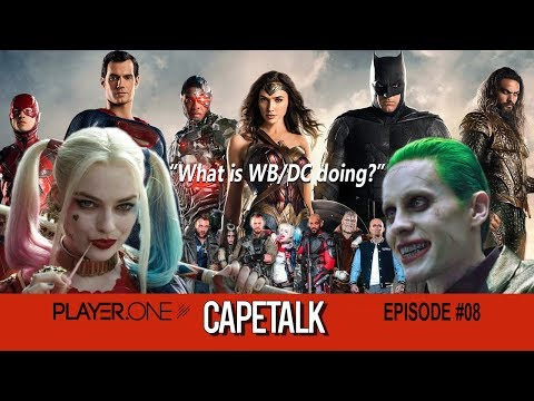 Cape Talk #8: What's Warner Bros/DC Doing?