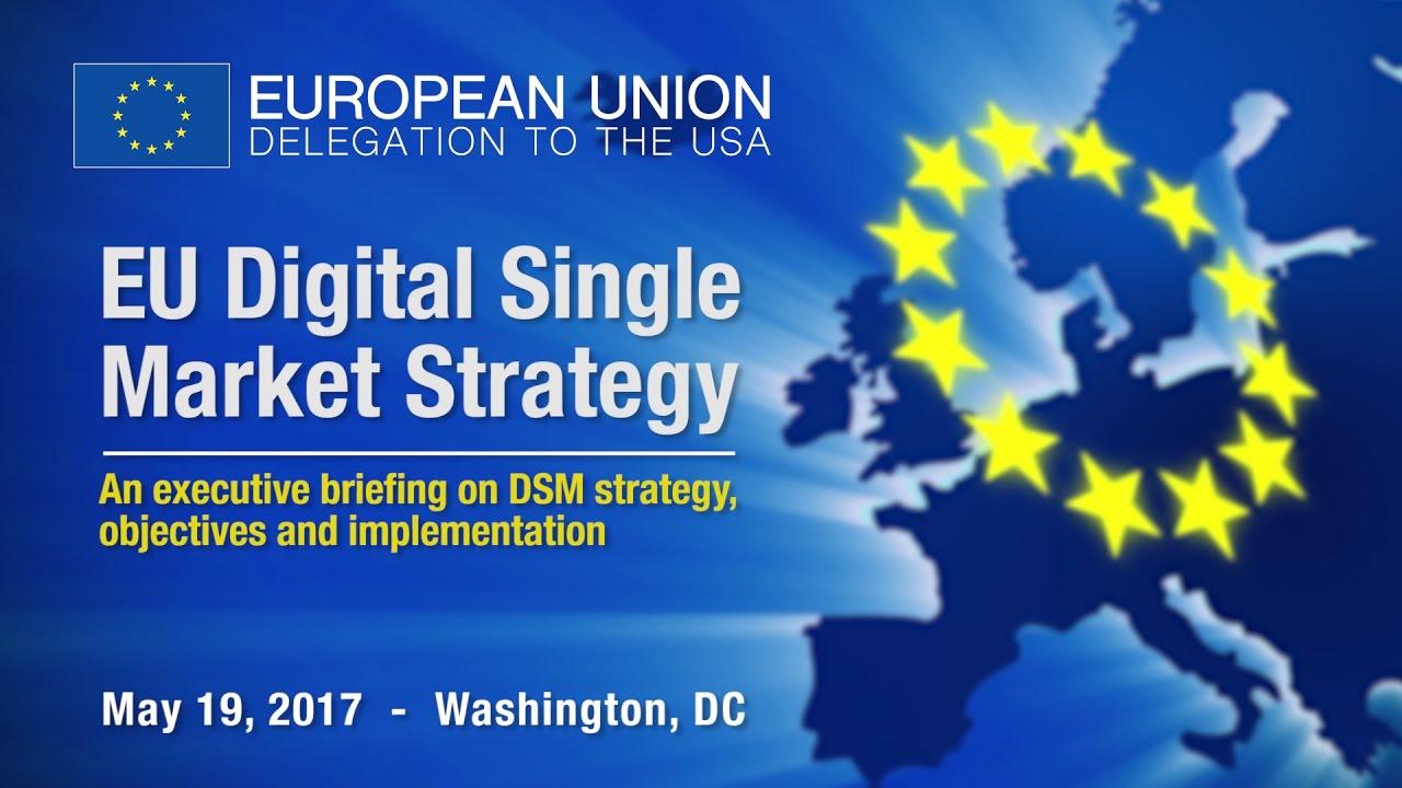 EU Digital Single Market Strategy Executive Briefing - YouTube