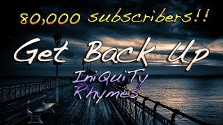 RAP ♪ Get Back Up | 80k Subscribers!