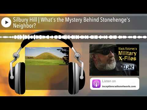 Silbury Hill | What's the Mystery Behind Stonehenge's Neighbor?