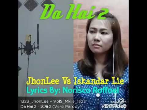 Da Hai 2 (Parody) Iskandar Lie Vs Bocah Unik