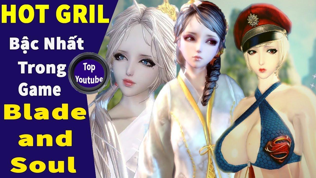 Tổng Hợp Nhân Vật Nữ Tạo Đẹp Nhất Của Game Thủ Trong Game Blade and Soul - Top youtube