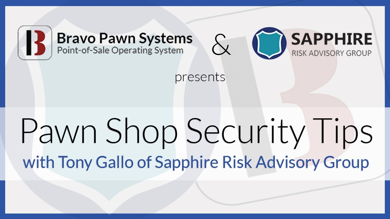 Tony Gallo Presents Pawn Shop Security Tips