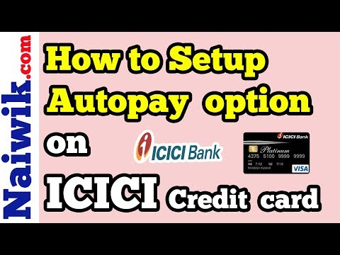Setup Autopay Option To Pay Your Icici Credit Card Bill Via Netbanking