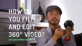 How Do You Film and Edit 360° Video?
