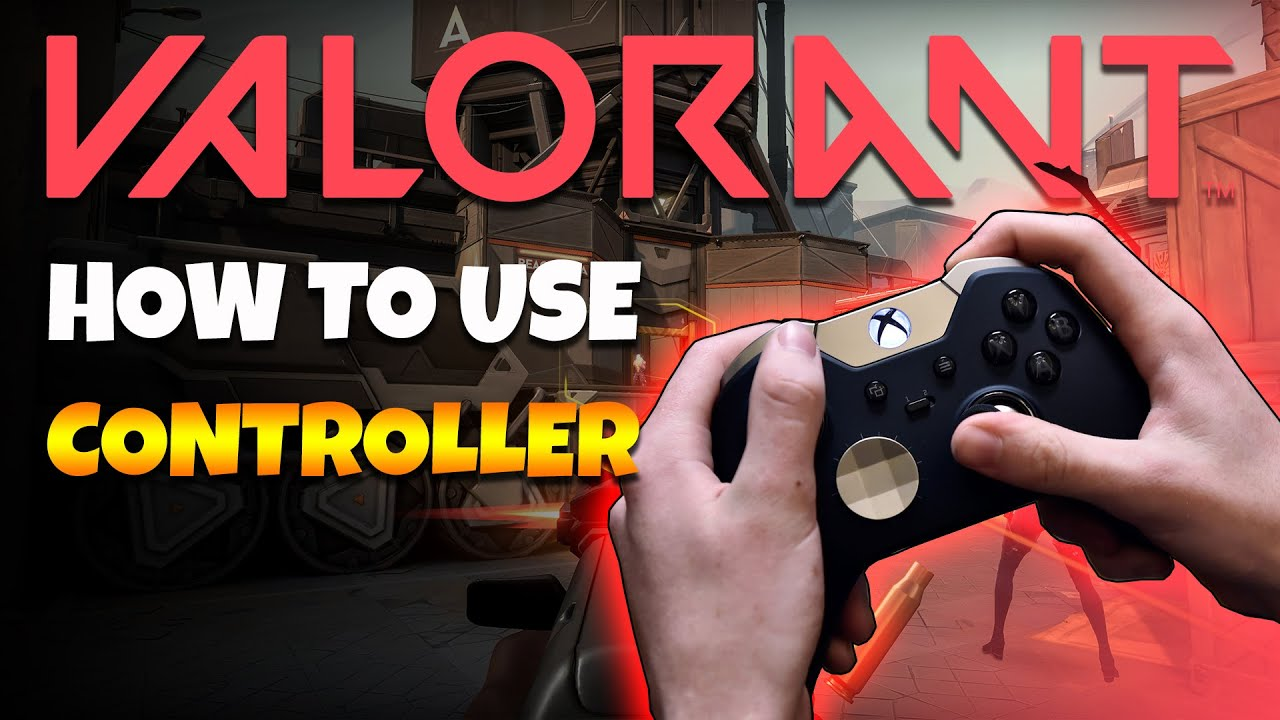 Valorant Can You Play The Game With A Controller