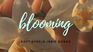 [KPOP / K-INDIE PLAYLIST] blooming spring