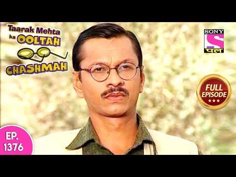Taarak Mehta Ka Ooltah Chashmah - Full Episode 1376 - 11th August, 2018 thumbnail