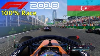 F1 2018 - Now We Can Fight With Fernando #4: 100% Race Baku