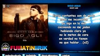 Nicky Jam - Sigo Aqui [Letra]