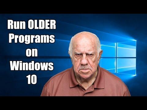 Make Older Programs Compatible With Windows 10