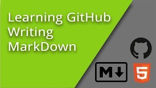 Learning GitHub - How to Write MarkDown
