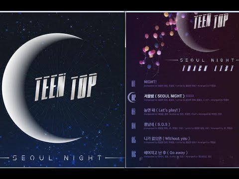 [Full Album]TEEN TOP – SEOUL NIGHT[Vol 8](MP3)