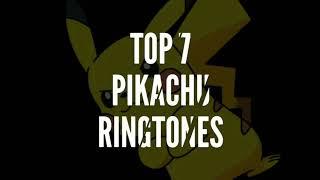 Top 7 pikachu ringtones