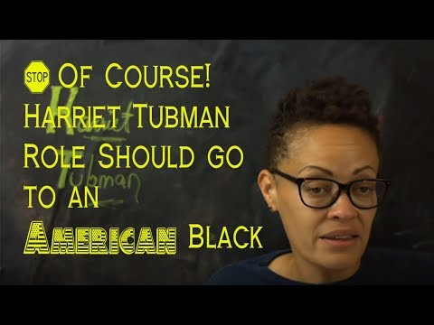 Harriet Tubman Should be Played by an American Black in the Biopic