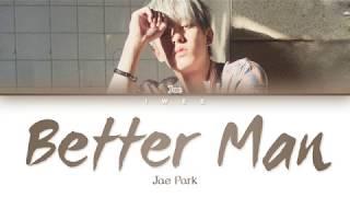 Baixar Jae Park (제박) - Better Man (Eng) Color Coded Lyrics/가사