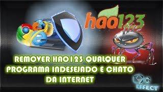 REMOVER HAO123 QUALQUER  PROGRAMA INDESEJADO E CHATO DA INTERNET 100%
