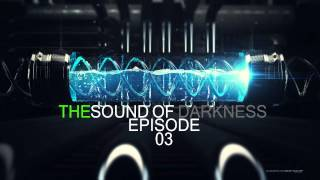 Dark Vision   The Sound Of Darkness   EP 03