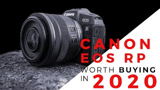 Canon EOS RP - Worth Buying In 2020?