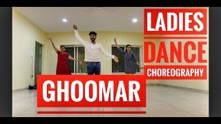 Ghoomar | Padmavat | ladies dance choreography | Easy moves
