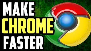 How to make Google Chrome Faster [2016]