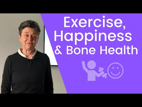 Exercise, happiness and bone health