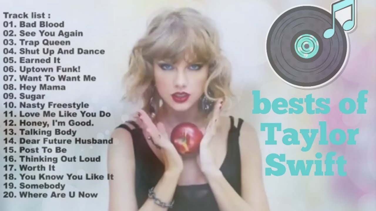 Taylor Swift Best Songs Playlist Mix Youtube