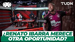 ¿Renato Ibarra merece otra oportunidad en Liga Mx? Muy cerca de firmar con ATLAS | TUDN