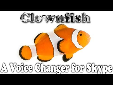 Clownfish - A Free Voice Changer For Skype (A Demonstration)