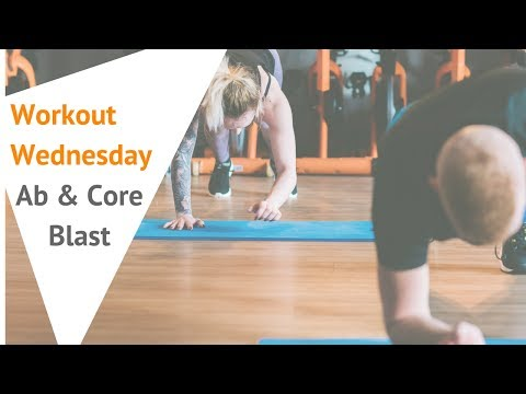 Wednesday workouts- 8 Minute Ab & Core Blast