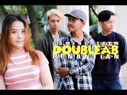 DOUBLE AB - PENANTIAN (TEASER COMING SOON)