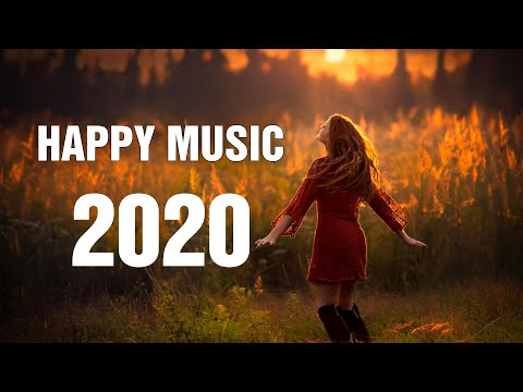 Best Happy Songs 2020 | TOP HIT POP MUSIC 2020