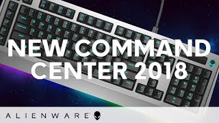 New Alienware Command Center 2018
