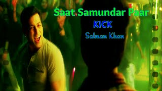 Saat Samundar Paar (Kick) Salman Khan Full HD
