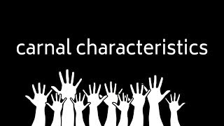 A Carnal Christians Characteristics | Dr. Ralph Yankee Arnold | BBN