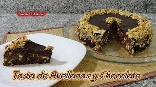TARTA DE AVELLANAS Y CHOCOLATE estilo TURRÓN y SIN HORNO, rápida y fácil