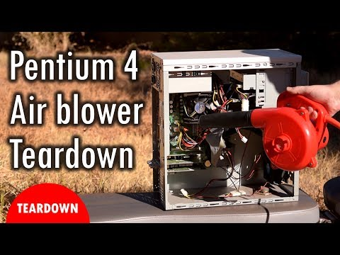 Pentium 4 vs Air Blower with tear down and testing parts