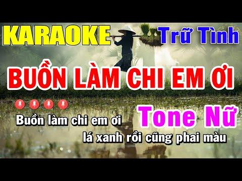 Buồn Làm Chi Em Ơi Karaoke Tone Nữ - Nhạc Trữ Tình | Trọng Hiếu
