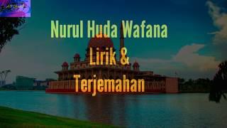 Sholawat Nurul huda wafana lirik dan terjemahan cover video Mp3